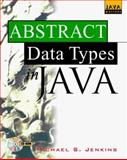 Abstract Data Types in Java, Jenkins, Michael S., 0079132707