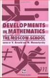 Developments in Mathematics : The Moscow School, Arnold, V. and Monastyrsky, M., 0412452707