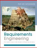 Requirements Engineering : From System Goals to UML Models to Software Specifications, van Lamsweerde, Axel, 0470012706
