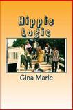 Hippie Logic, Gina Marie, 147923270X