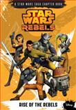 Star Wars Rebels Chapter Book #1, Disney Book Group and Michael Kogge, 1484702700