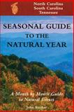 Seasonal Guide to the Natural Year, John Rucker, 1555912702