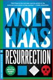 Resurrection, Wolf Haas, 161219270X