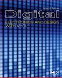 Digital Electronics and Design with VHDL, Pedroni, Volnei A., 0123742706