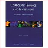 Corporate Finance and Investment, Richard Pike and Bill Neale, 0130812706