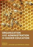 Organization and Administration in Higher Education 1st Edition