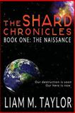The Shard Chronicles, Liam M. Taylor, 0992452708