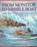 From Monitor to Missile Boat, George Paloczi-Horvath, 1557502706