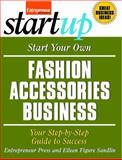 Start Your Own Fashion Accessories Business, Entrepreneur Press Staff, 159918270X