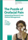 The Puzzle of Orofacial Pain : Integration of Research into Clinical Management, , 3805582706
