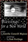 Blessings for a New World, Estella Conwill Majozo, 0883782707