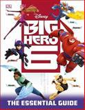 Big Hero 6, Dorling Kindersley Publishing Staff, 1465422706