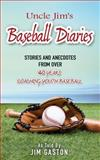 Uncle Jim's Baseball Diaries, Don Gaston, 1500512702
