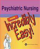 Psychiatric Nursing Made Incredibly Easy!, Springhouse Publishing Company Staff, 1582552703