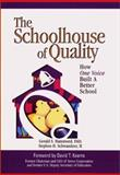 The Schoolhouse of Quality : How One Voice Built a Better School, Hammond, Gerald S. and Schwandner, Stephen H., II, 0070572704
