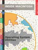 Inside Macintosh : Operating System Utilities, Apple Computers, Inc. Staff, 020162270X
