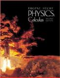 Physics : Calculus, Hecht, Eugene, 0534362702