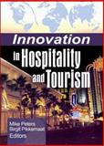 Innovation in Hospitality and Tourism, Mike Peters, 0789032708