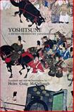Yoshitsune : A Fifteenth-Century Japanese Chronicle, , 0804702705