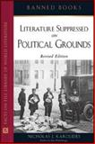 Literature Suppressed on Political Grounds, Karolides, Nicholas J., 0816062706