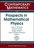 Prospects in Mathematical Physics, Mourão, José C., 0821842706