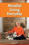 Mindful Living Everyday, Hall, Kathleen, 0974542709