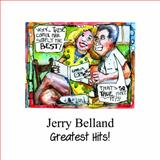 Jerry Belland Greatest Hits, Belland, Jerry, 099076270X