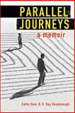 Parallel Journeys, Kathy Rem and H. Ray Goodenough, 1477462708