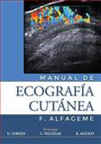 Manual de Ecografia Cutánea, F. Alfageme, 1480262706