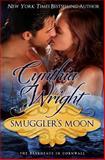 Smuggler's Moon, Cynthia Wright, 1495972704