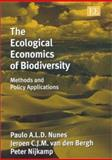 The Ecological Economics of Biodiversity : Methods and Policy Applications, Van den Bergh, Jeroen C. J. M., 1843762706