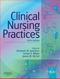Clinical Nursing Practices : Guidelines for Evidence-Based Practice, Jamieson, Elizabeth M., 0443102708