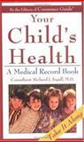 Children's Medical Record Book, Consumer Guide Editors, 0451192702