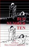 Bed Number Ten, Baier, Sue and Schomaker, Mary Zimmeth, 0849342708