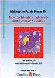 Making the Puzzle Pieces Fit, Lon Moeller, JD, Jay Christensen-Szalanski, PhD, MPH, 0981912702