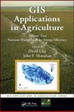 GIS Applications in Agriculture : Nutrient Management for Energy Efficiency, , 1420092707