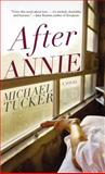 After Annie, Michael Tucker, 1468302701