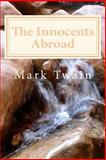 The Innocents Abroad, Mark Twain, 1495342700