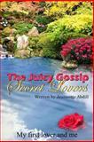 Juicy Gossip, Jeannette Abdill, 1499782705