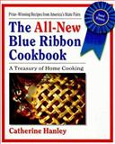 The All-New Blue Ribbon Cookbook, Catherine Hanley, 1557882703