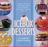 Icebox Desserts, Lauren Chattman, 1558322701