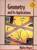 Geometry and Its Applications, Meyer, Walter A., 0124932703