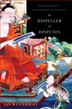 The Dispeller of Disputes : Nagarjuna's Vigrahavyavartani, Nagarjuna and Westerhoff, Jan, 0199732701