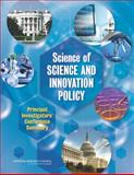 Science of Science and Innovation Policy : Principal Investigators' Conference Summary, Steering Committee on the Science of Science and Innovation Policy Principal Investigators' Conference, Committee on National Statistics, Division of Behavioral and Social Sciences and Education, National Research Council, 0309302706