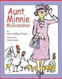 Aunt Minnie Mcgranahan, Mary Skillings Prigger, 039582270X