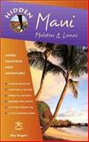 Hidden Maui : Including Lahaina, Kaanapali, Haleakala, and the Hana Highway, Riegert, Ray, 1569752702