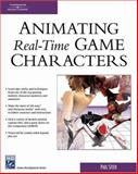 Animating Real-Time Game Characters, Steed, Paul, 1584502703