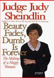 Beauty Fades, Dumb Is Forever, Judy Sheindlin, 0060192704
