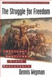 The Struggle for Freedom, Dennis Wepman, 081603270X