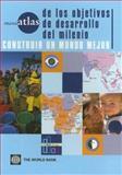 Miniatlas de Los Objetivos de Desarrollo del Milenio, World Bank Staff, 0821362704